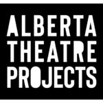 Alberta Theatre Projects